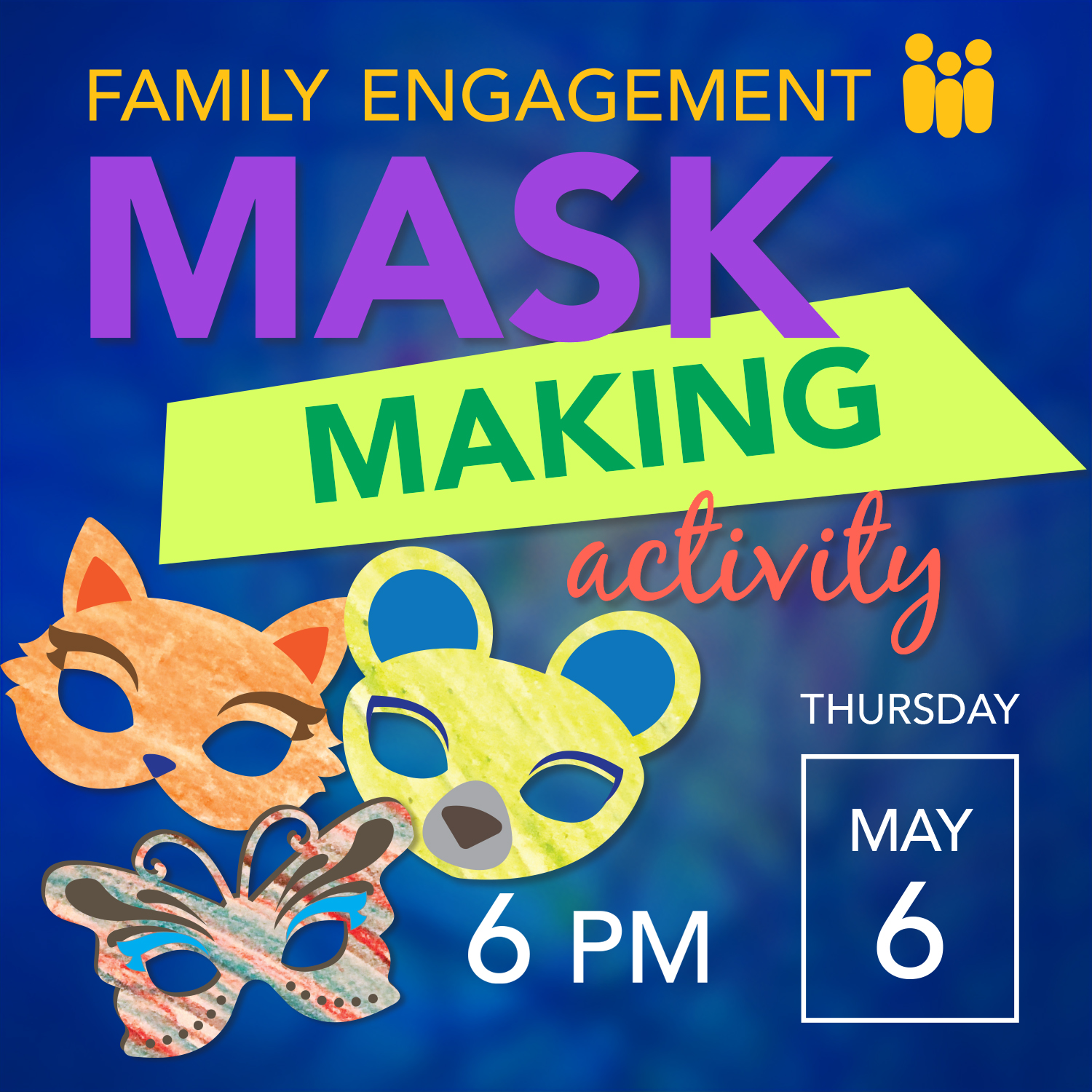 May Family Engagement - Mask Making Activity